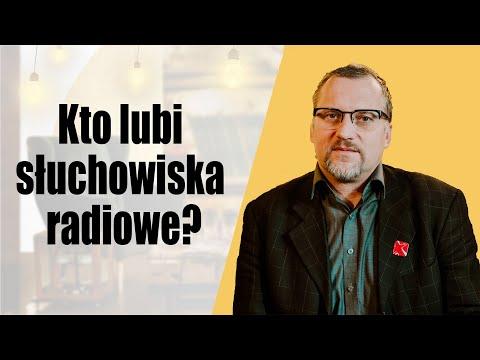 Kto lubi słuchowiska radiowe? - Marcin Witan