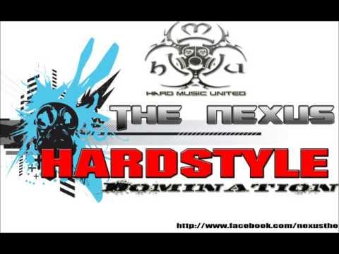 The Nexus - HardStyle DomiNation Podcast #1