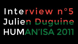 Interview n°5 : Président HUMAN'ISA 2011
