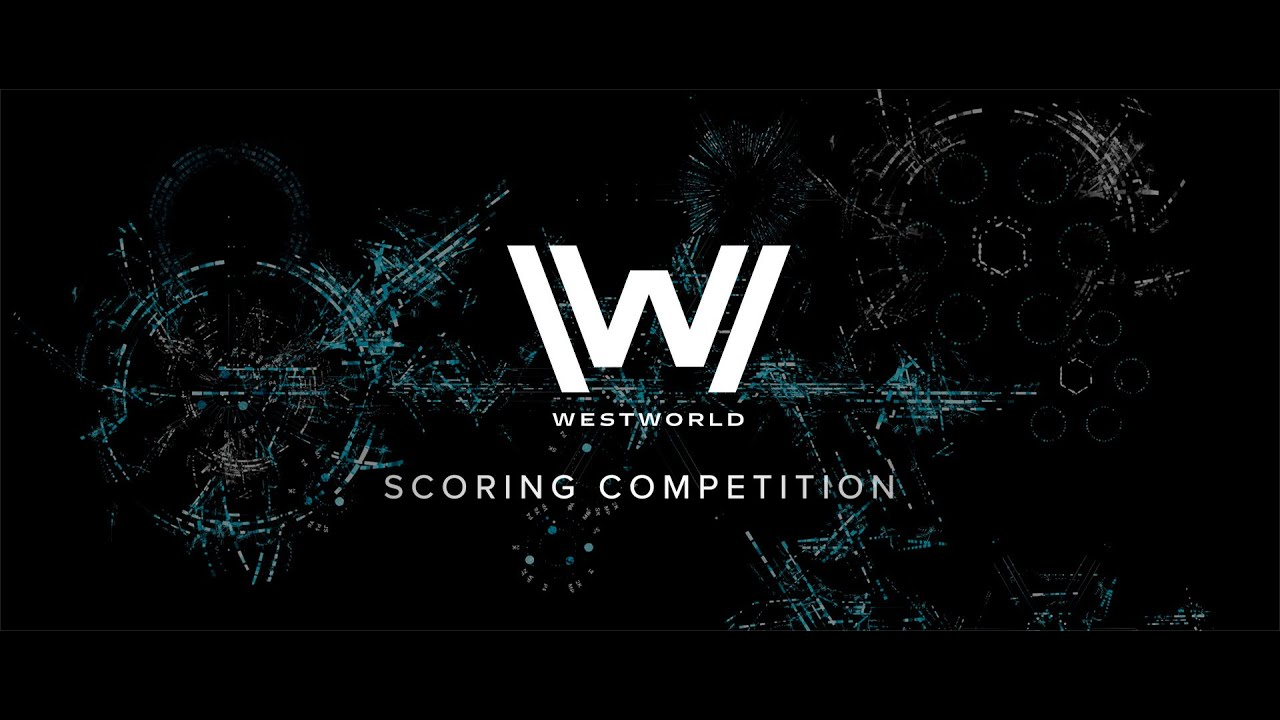 Westworld Scoring Competition 2020 - Richard Orpheus Campbell