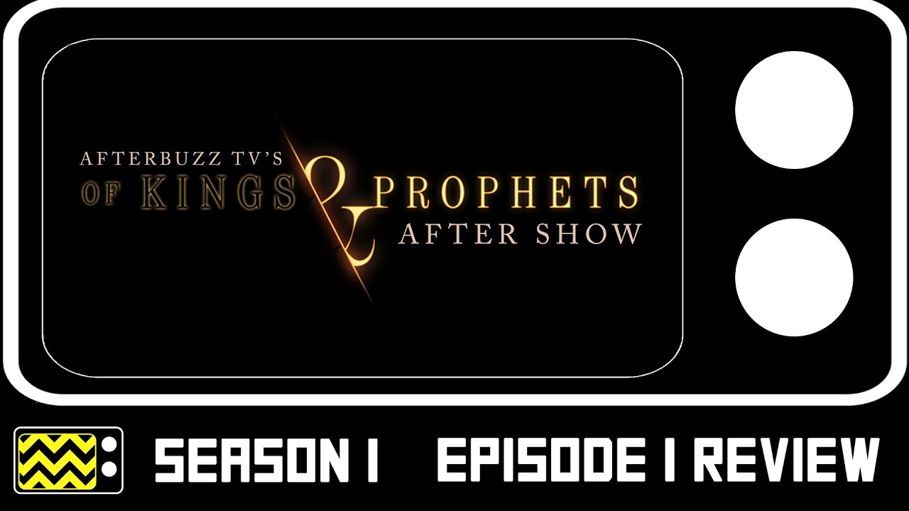 Download Of Kings And Prophets Season 1 Episode 1 Review & After Show | AfterBuzz TV