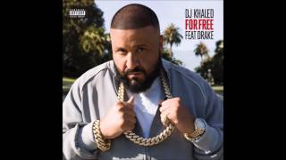 DJ Khaled ft  Drake - For Free Original  Audio HQ