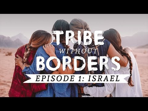 Tribe without Borders: Israel | EP 1