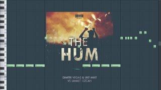 Dimitri Vegas & Like Mike vs Ummet Ozcan - The Hum (fl studio remake)