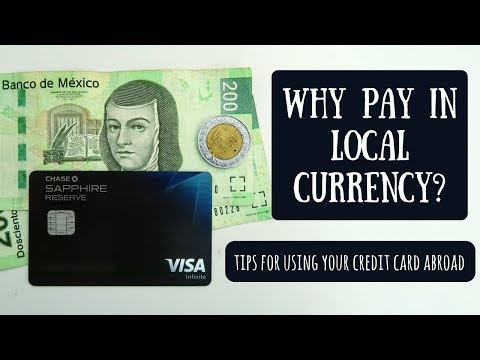 Pay In Local Currency When Using Your Credit Card Abroad
