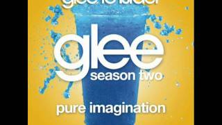Glee - Pure Imagination (Lyrics)