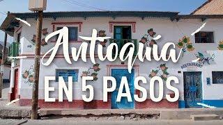 Buen Viaje a Antioquia - 5 pasos para divertirse en el pueblito pintado.