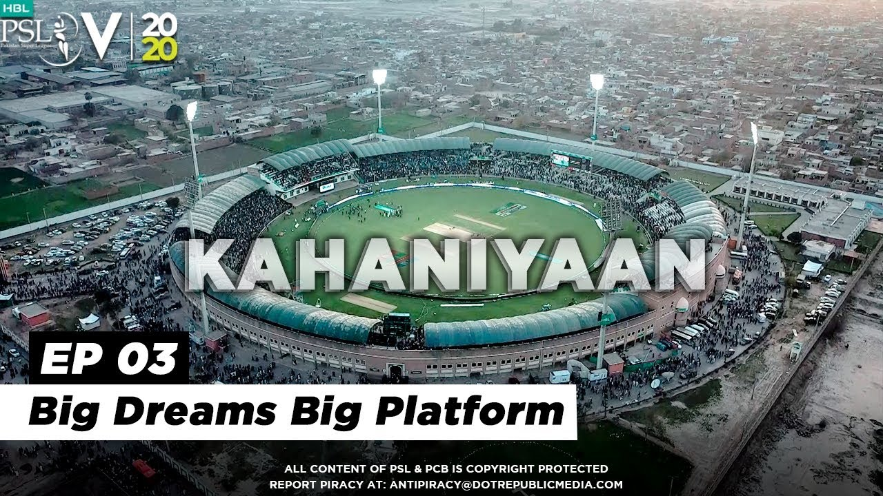HBL PSL Kahaniyaan | Episode 3 - Big Dreams Big Platform