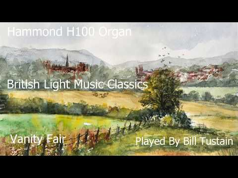 """vanity-fair""-&-""-bells-across-the-meadows""---hammond-h100-organ---played-by-bill-tustain"