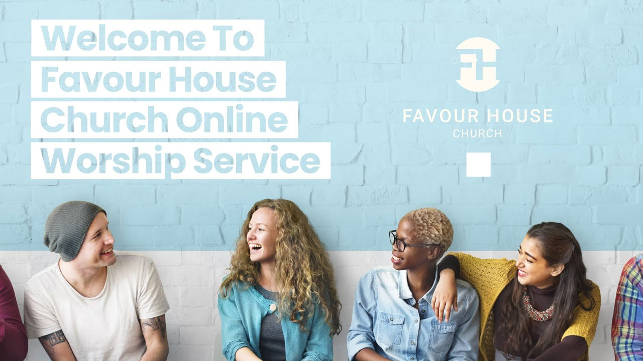 Favour House Church Live | 9 Aug 2020 | The Gifts of Faith & Healings