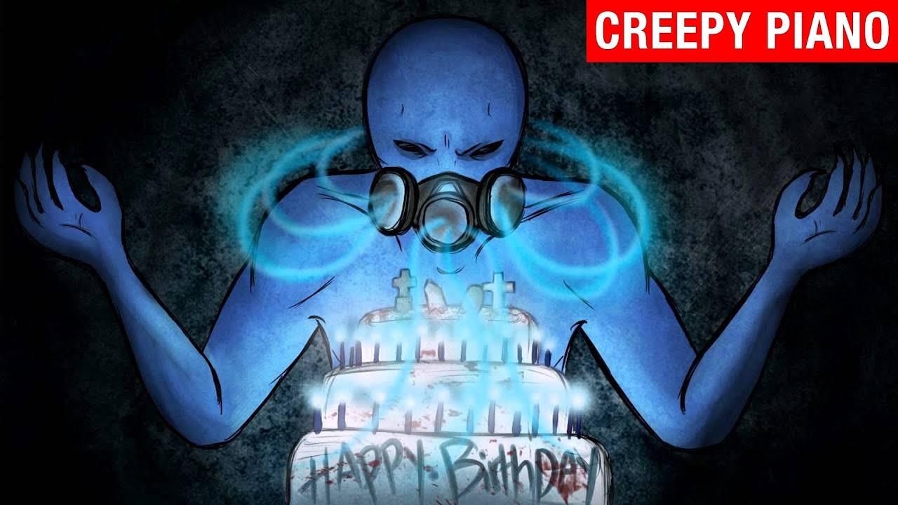 Scary happy birthday