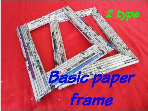 DIY How to make basic   frame using news paper /2type paper frame