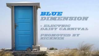 BlueDimension - Electric Daisy Carnival Pt. 1/3 [HD]