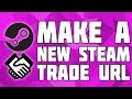 How to Create a New Steam Trade URL! Make a New Steam Trade URL! Steam Trade URL Refresh!