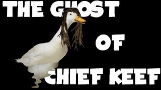 The Ghost Of Chief Keef