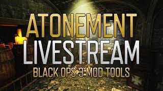 BLACK OPS 3 - CUSTOM MAP ATONEMENT SHOWCASE - LIVESTREAM