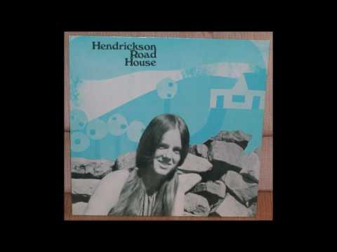 Hendrickson Road House - S/T (1970) (2013 Tenth Planet vinyl) (FULL LP)