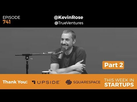 E741: Kevin Rose, True Ventures PT2: Best ways to pitch, GV, cryptocurrency, housing, tech &politics
