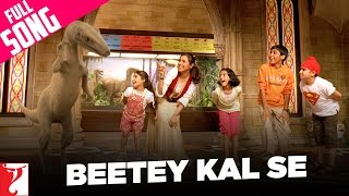 Beetey Kal Se Song | Thoda Pyaar Thoda Magic