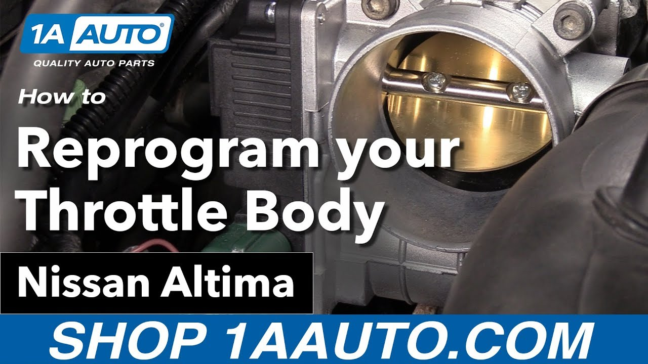 hight resolution of how to reprogram your new throttle body 02 06 nissan altima