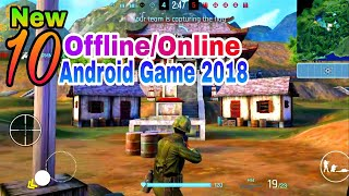 Top 10 New Android Games 2018 (Offline/Online)