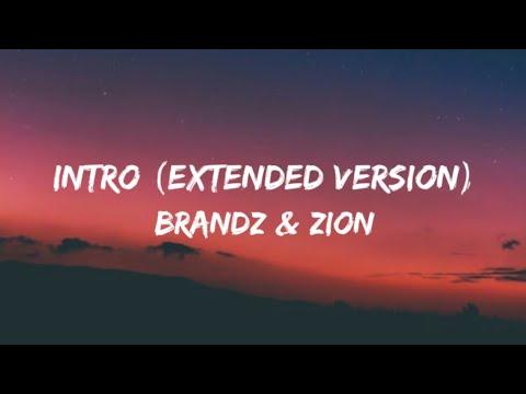 Download Brandz & zion - Intro (Extended Version) (Lyrics Video)