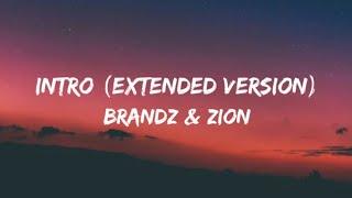 Brandz & zion - Intro (Extended Version) (Lyrics Video)