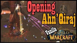 Opening the Gates of Ahn'Qiraj [Vanilla / Classic World of Warcraft]