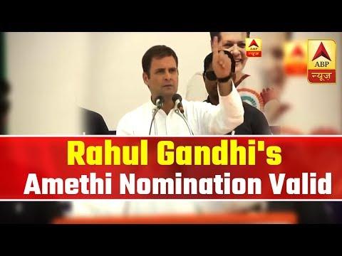 Lok Sabha Polls: Rahul Gandhi's Amethi Nomination Valid  | ABP News