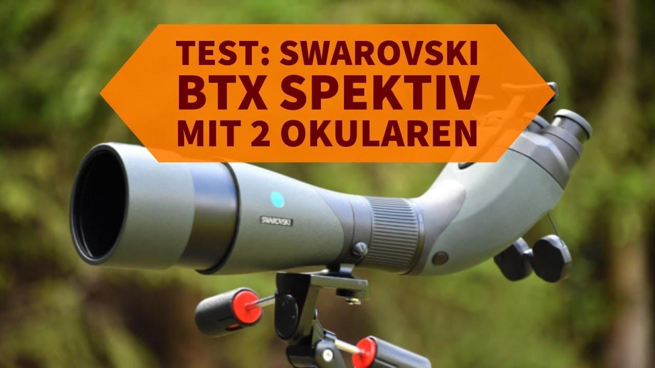 Swarovski btx welche vorteile bietet das binokulare spektiv für