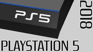 PLAYSTATION 5 - Sera t'elle la Console la + Puissante de 2018 ?