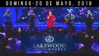 Iglesia Lakewood (servicio completo) Domingo 20 de Mayo, 2018