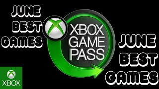 The Best Games On Xbox Game Pass June 2020. Best Game Pass Games!