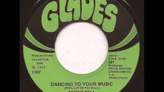 ARCHIE BELL & THE DRELLS - DANCING TO YOUR MUSIC (GLADES)