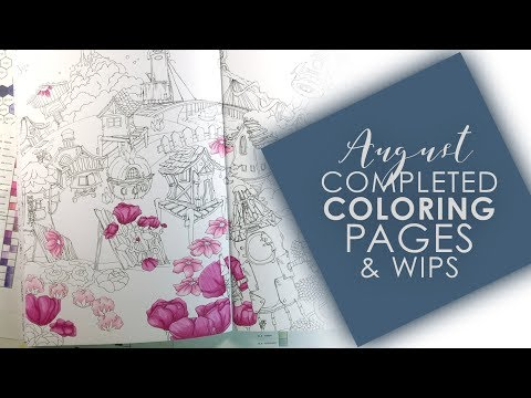 August Completed Coloring Pages & WIPS | 2018
