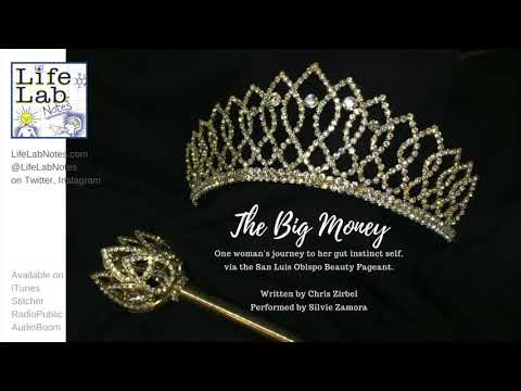 The Big Money One Woman's Journey to Her Gut Instinct Self, Via the San Luis Obispo Beauty Pageant