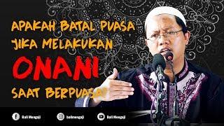 Download Video Video Singkat: Apakah Batal Puasa Jika Melakukan Onani Saat Berpuasa? - Ustadz Mahful Safaruddin, Lc MP3 3GP MP4