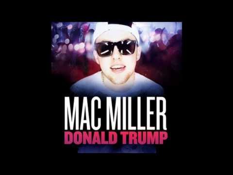 Mac MIller - Donald Trump +download