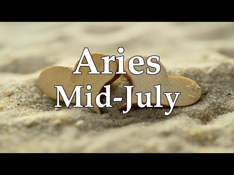 Aries Love Mid-July 2017 POWERFUL CHANGES & RETURN TO NEW YOU - Aquarian Insight