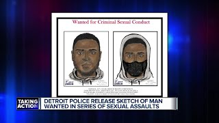 Police: Man wanted for multiple criminal sexual assault incidents in Detroit