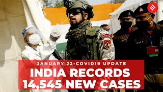 Coronavirus Update Jan 22: India recorded 14,545 new Covid cases, 163 deaths