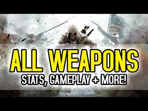 Assassin's Creed 3 - All Weapons