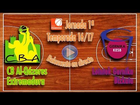 CB Al-Qázeres Extremadura - Lointek Gernika Bizkaia [Liga Femenina 16/17]