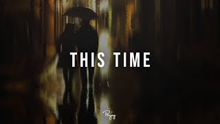 'This Time' - Emotional Rap Beat | New R&B Hip Hop Instrumental Music 2019 | Andyr #Instrumentals