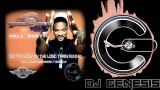 Will Smith vs The Doobie Brothers - Gettin Jiggy On The Long Train Runnin (dj genesis remix)