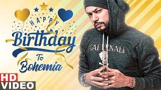 Happy Birthday Bohemia Birthday Special Latest Punjabi Songs 2019 Speed Records
