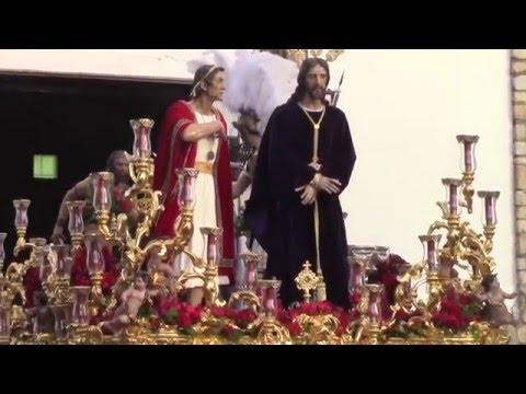 "Salida del Misterio ""Cautivo Ante Pilatos"" - Semana Santa de Sevilla 2016-"