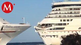 Chocan cruceros en Cozumel durante maniobras de atraque