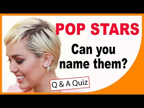 Pop Stars - Can you name them? - QUICK QUIZ - Q-Star Quiz Channel
