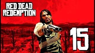 Red Dead Redemption | En Español | Capítulo 15